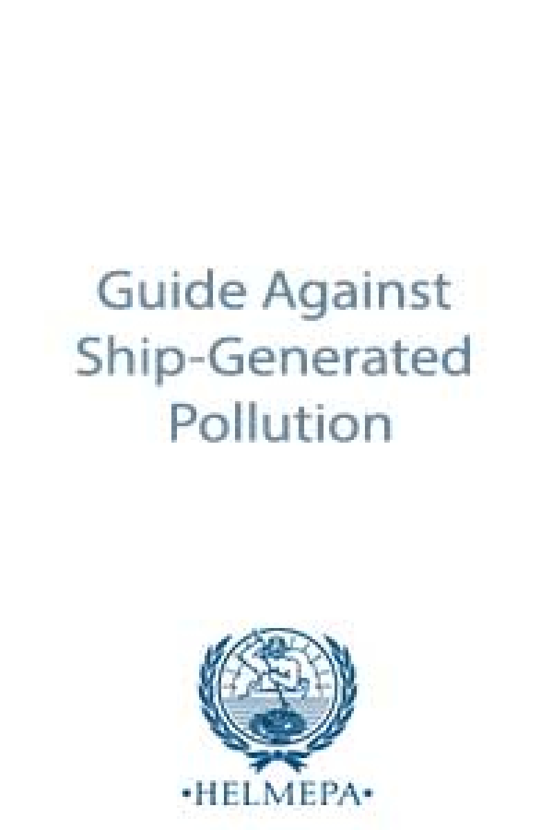 Guide Against Ship-Generated Pollution