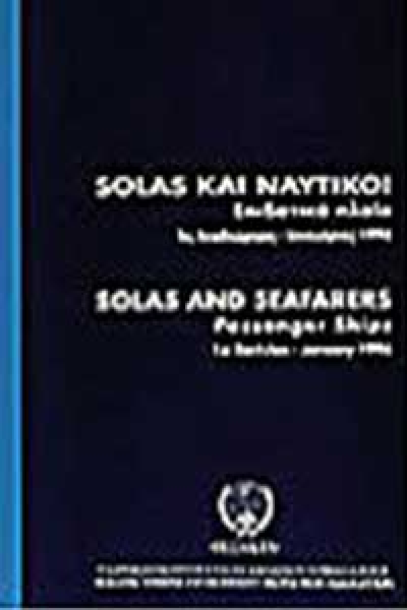 SOLAS and Seafarers (Three Publications: Passenger – Cargo – Tanker Ships)